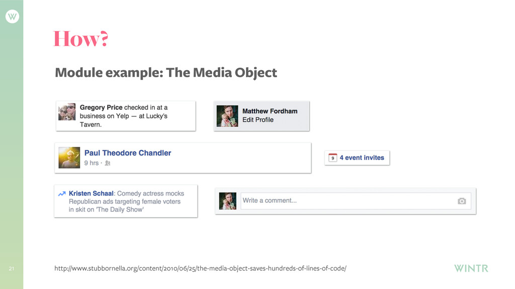 21 How? Module example: The Media Object http:/...