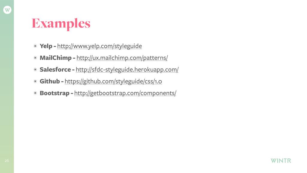 26 Examples ✴ Yelp - http://www.yelp.com/styleg...
