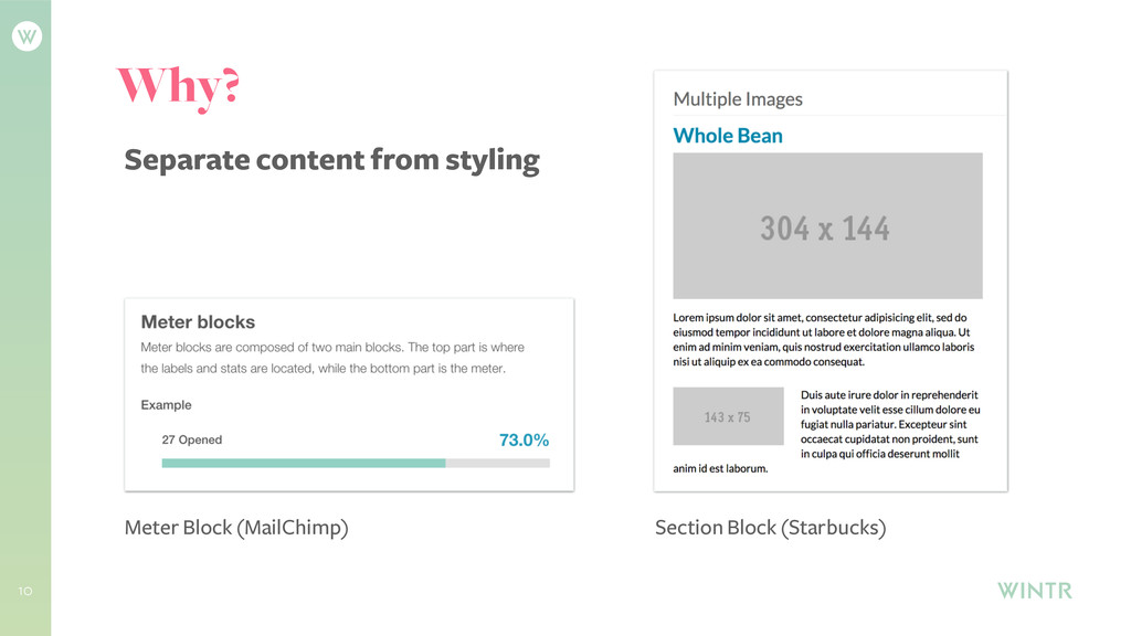 10 Why? Separate content from styling Meter Blo...