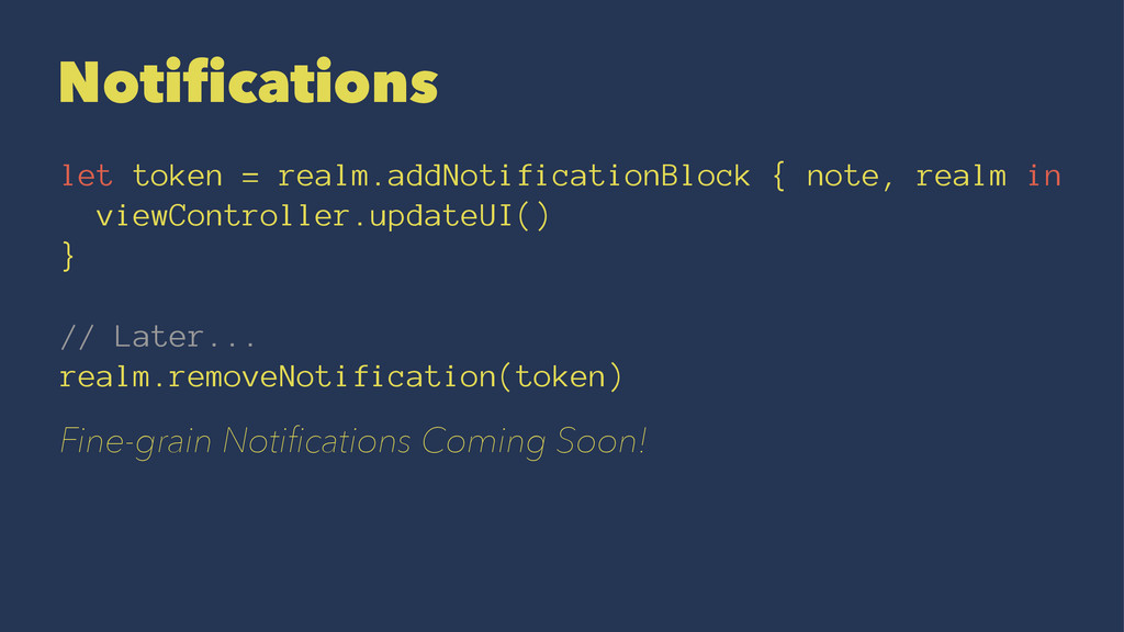 Notifications let token = realm.addNotification...