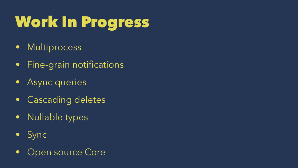 Work In Progress • Multiprocess • Fine-grain no...