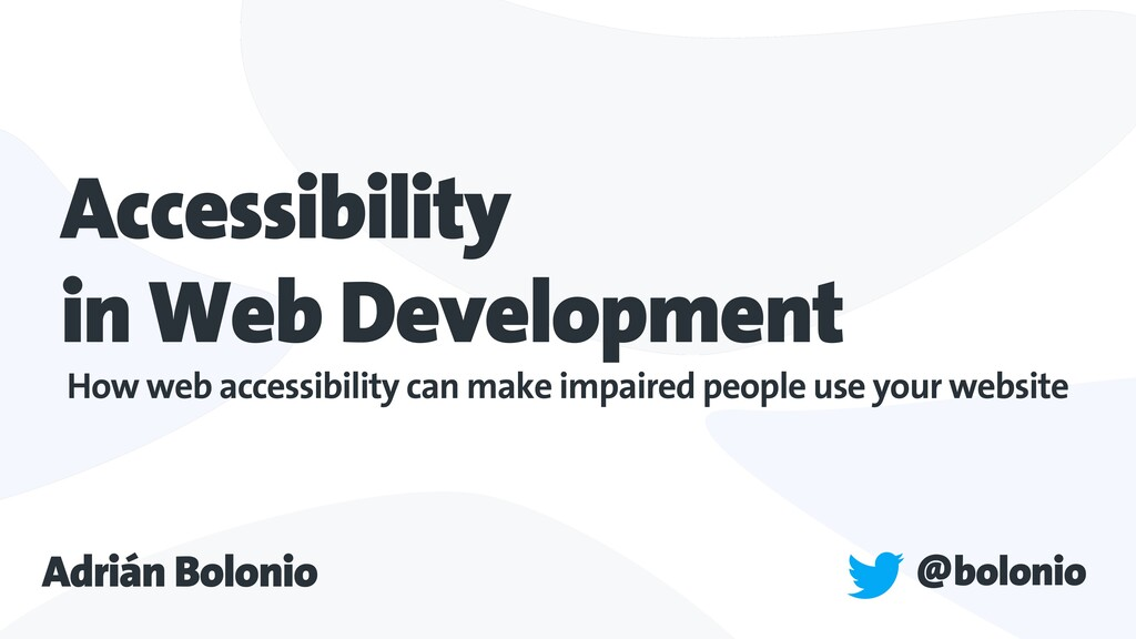 Accessibility in Web Development How web access...