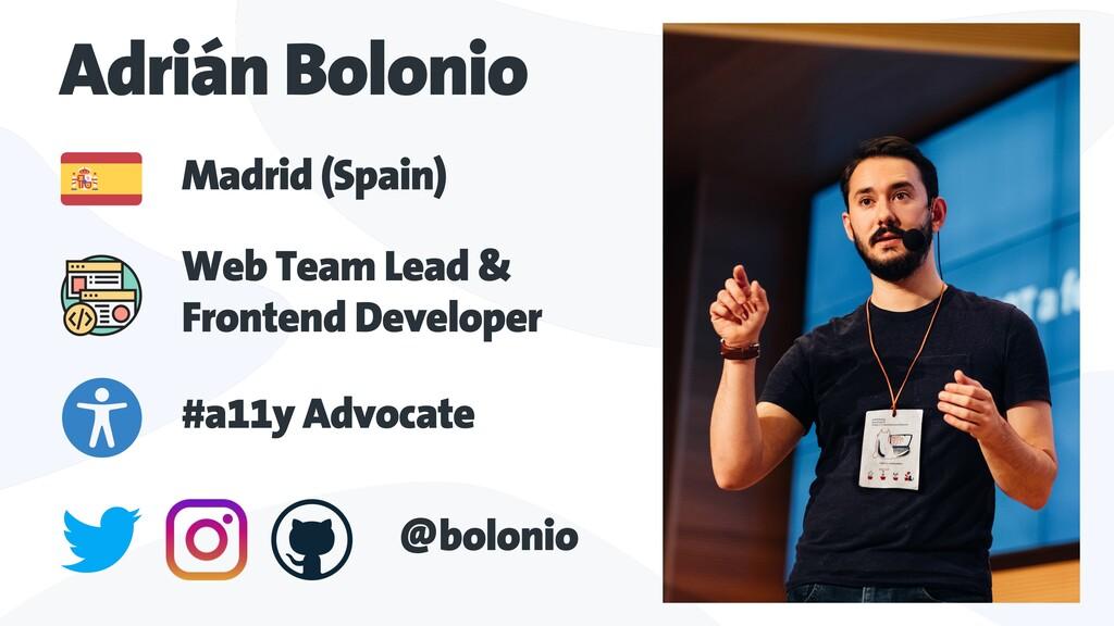 Madrid (Spain) Adrián Bolonio Web Team Lead & F...