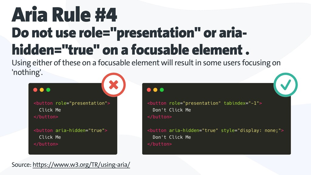 """Aria Rule #4 Do not use role=""""presentation"""" or ..."""