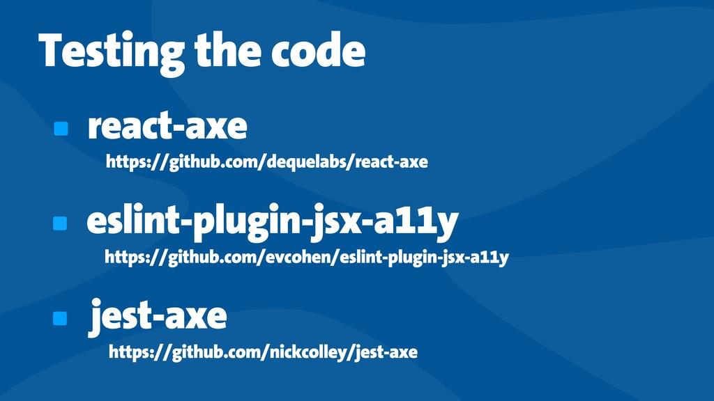 Testing the code react-axe https://github.com/d...
