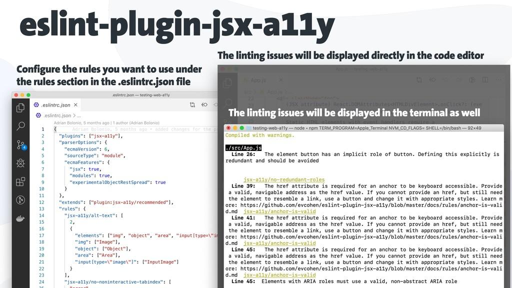 eslint-plugin-jsx-a11y Configure the rules you ...