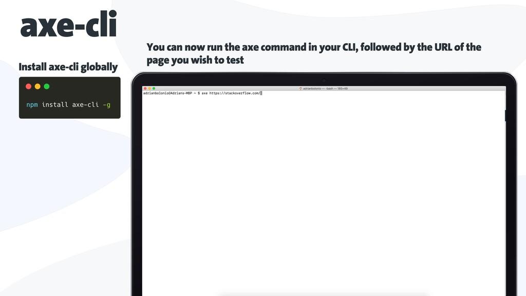 axe-cli Install axe-cli globally You can now ru...