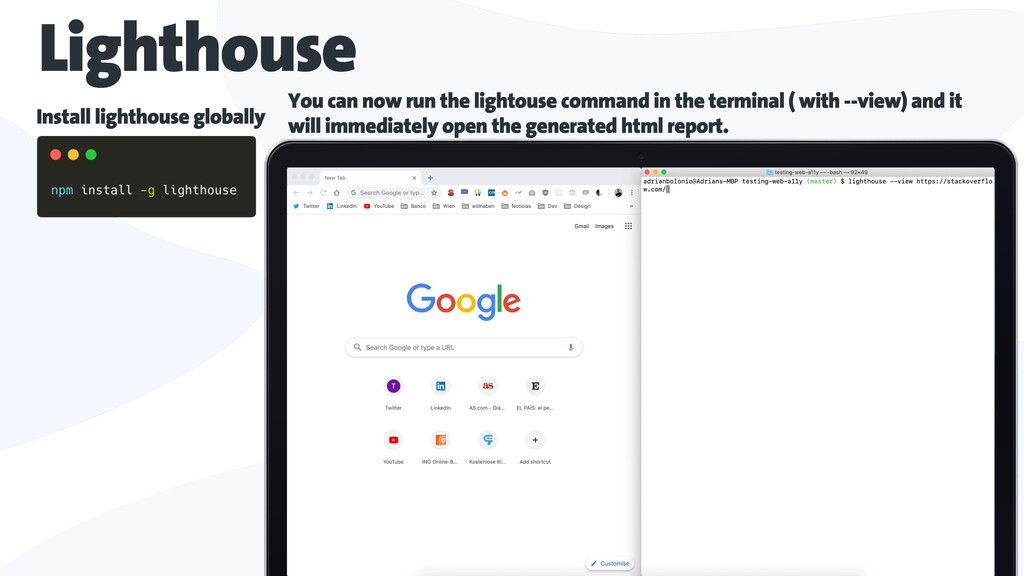 Lighthouse Install lighthouse globally You can ...