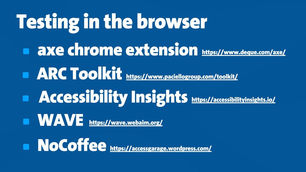 Testing in the browser axe chrome extension htt...