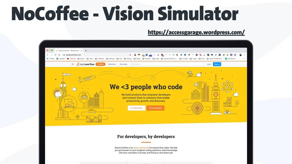 NoCoffee - Vision Simulator https://accessgarag...