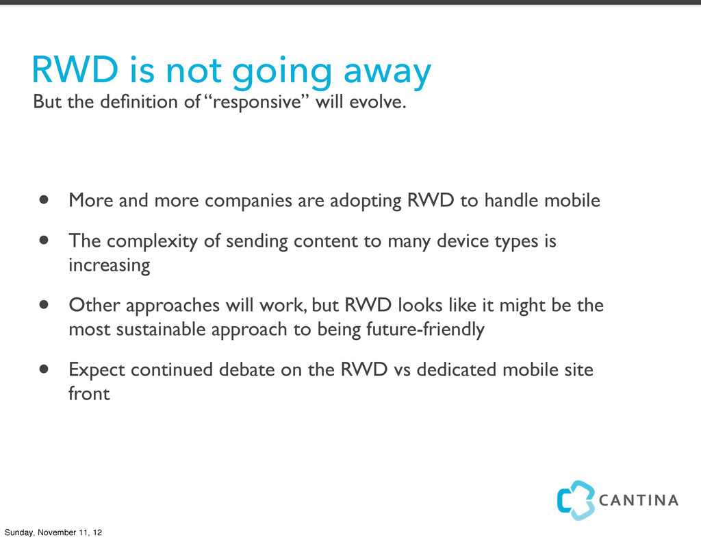 • More and more companies are adopting RWD to h...