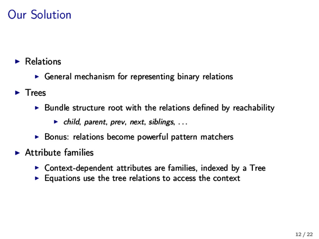 Our Solution Relations General mechanism for re...