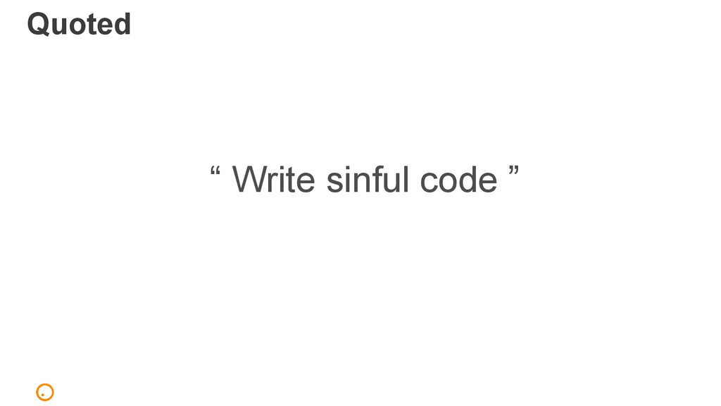 "Quoted "" Write sinful code """