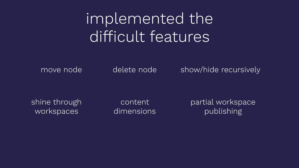 implemented the difficult features move node del...