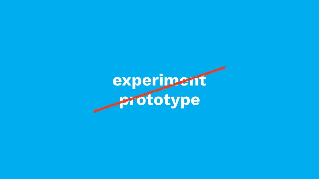 experiment prototype