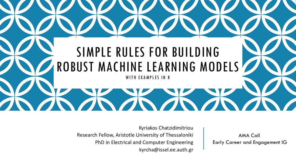 SIMPLE RULES FOR BUILDING ROBUST MACHINE LEARNI...