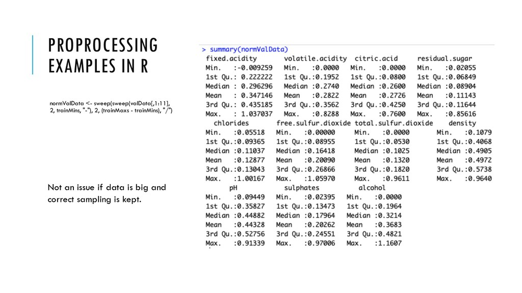 PROPROCESSING EXAMPLES IN R normValData <- swee...