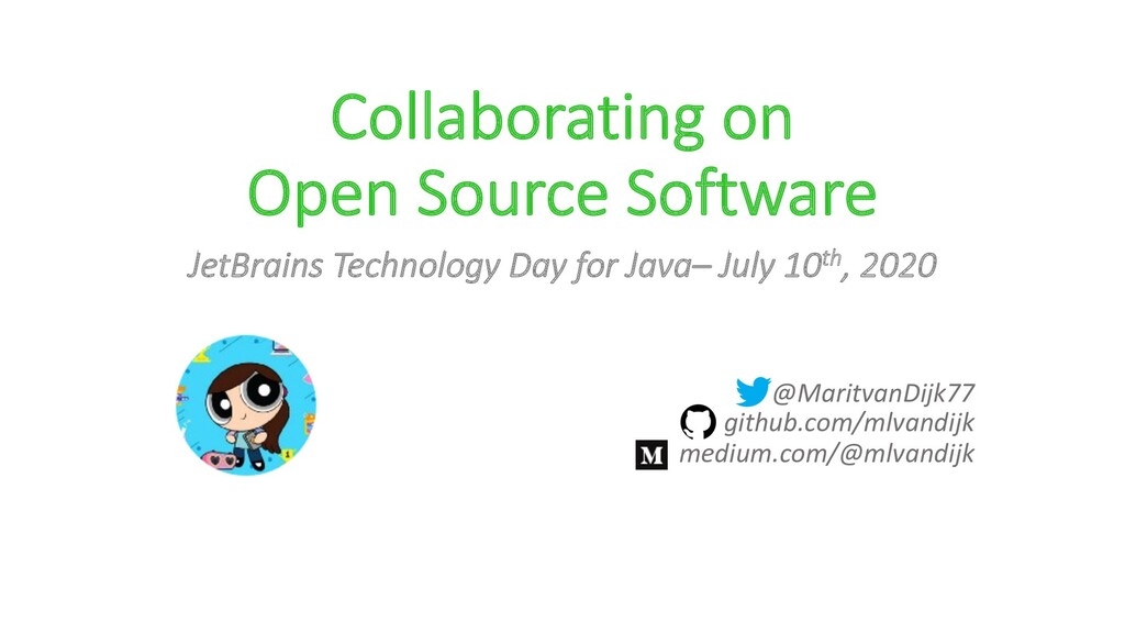Collaborating on Open Source Software JetBrains...