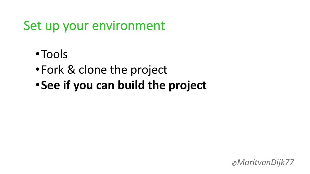 Set up your environment •Tools •Fork & clone th...