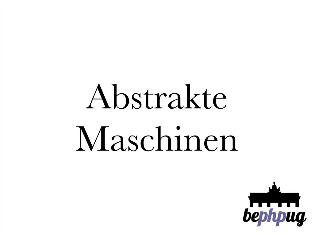 Abstrakte Maschinen