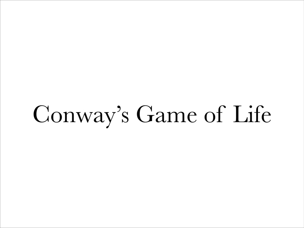 Conway's Game of Life