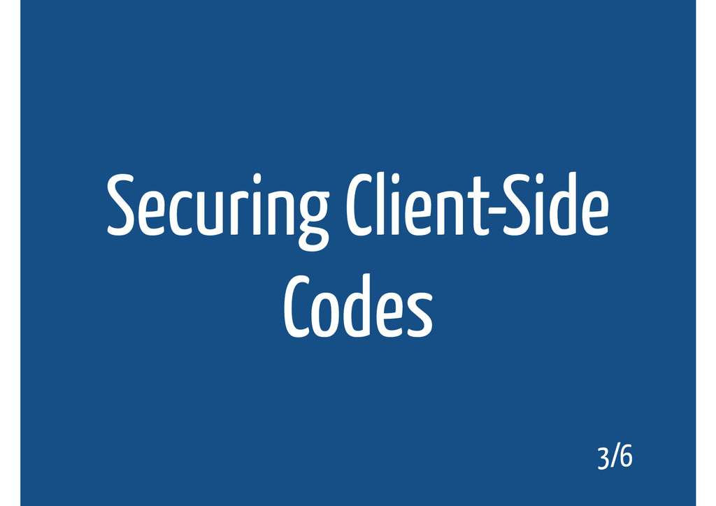 Securing Client-Side Codes 3/6