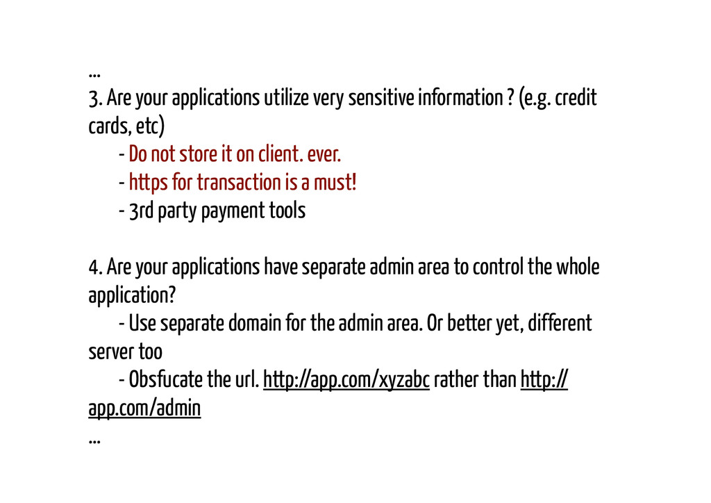 … 3. Are your applications utilize very sensiti...