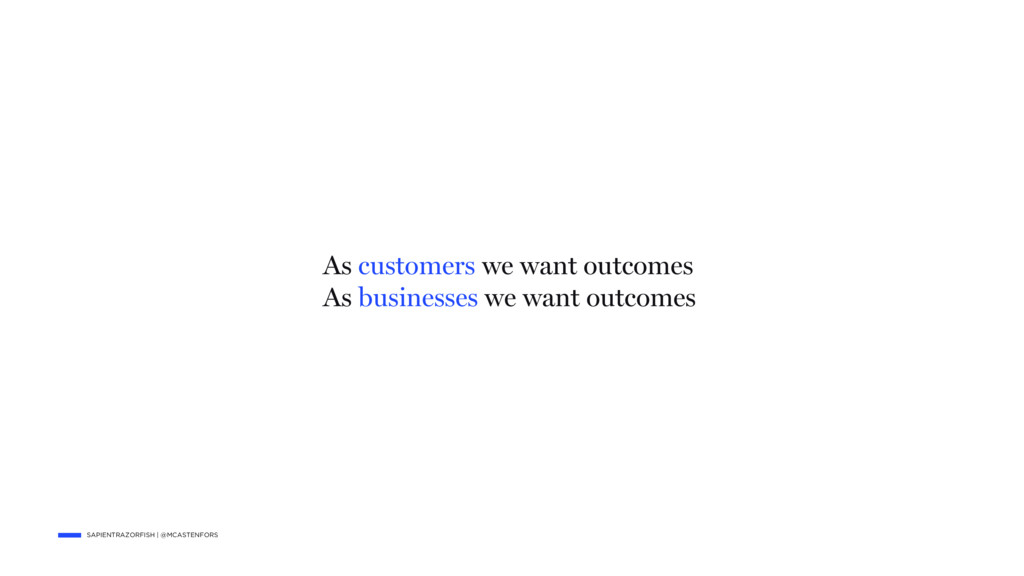 SAPIENTRAZORFISH | @MCASTENFORS As customers we...