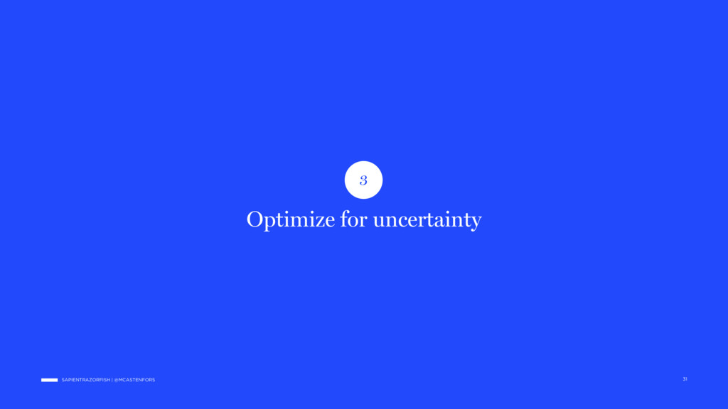 SAPIENTRAZORFISH | @MCASTENFORS Optimize for un...