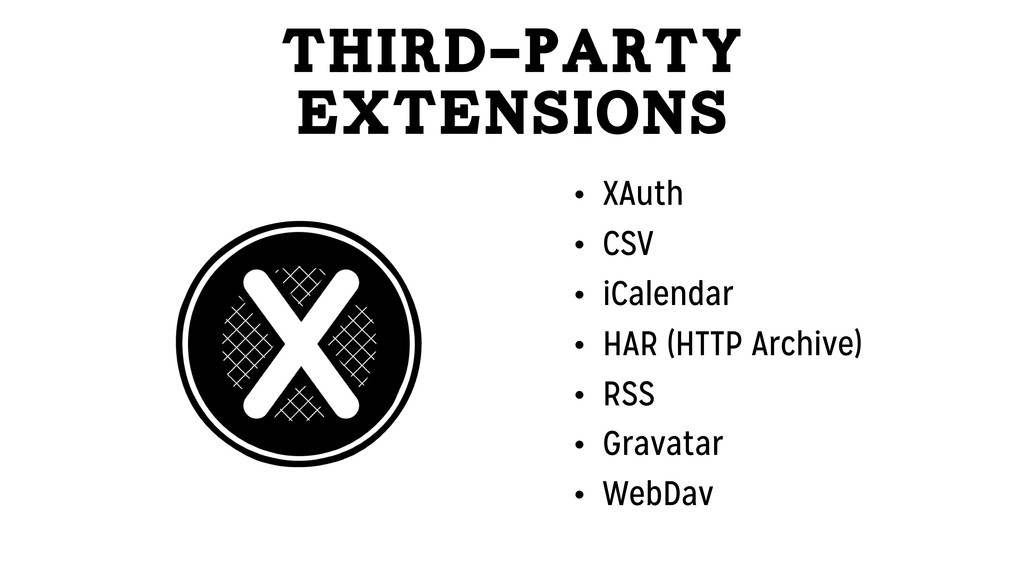 Third-Party Extensions • XAuth • CSV • iCalenda...