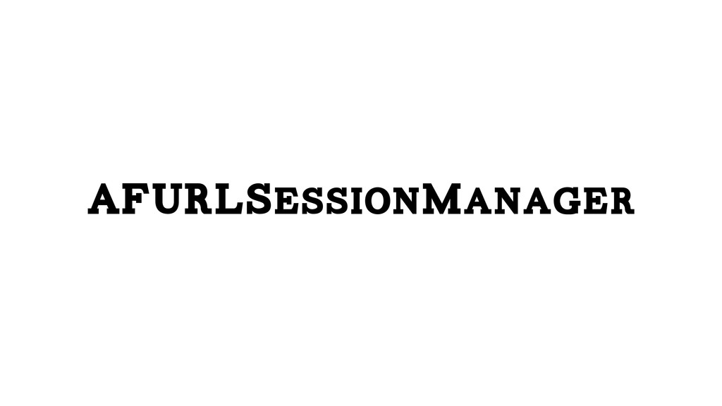 AFURLSessionManager