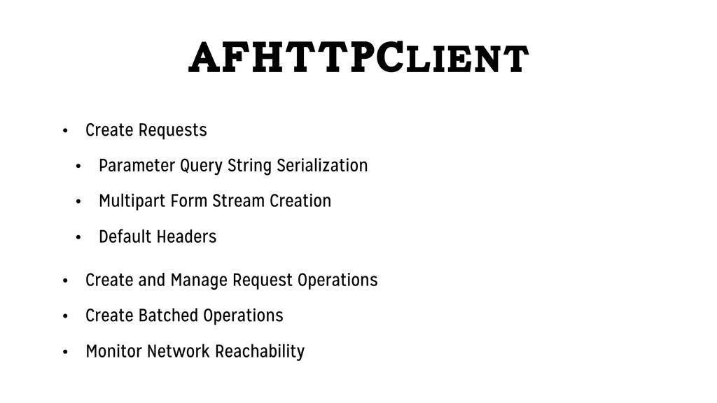 AFHTTPClient • Create Requests • Parameter Quer...