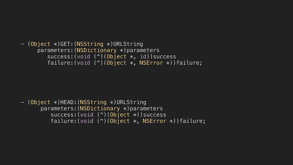 - (Object *)GET:(NSString *)URLString parameter...