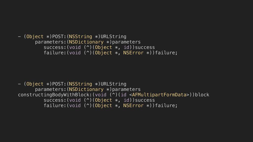- (Object *)POST:(NSString *)URLString paramete...