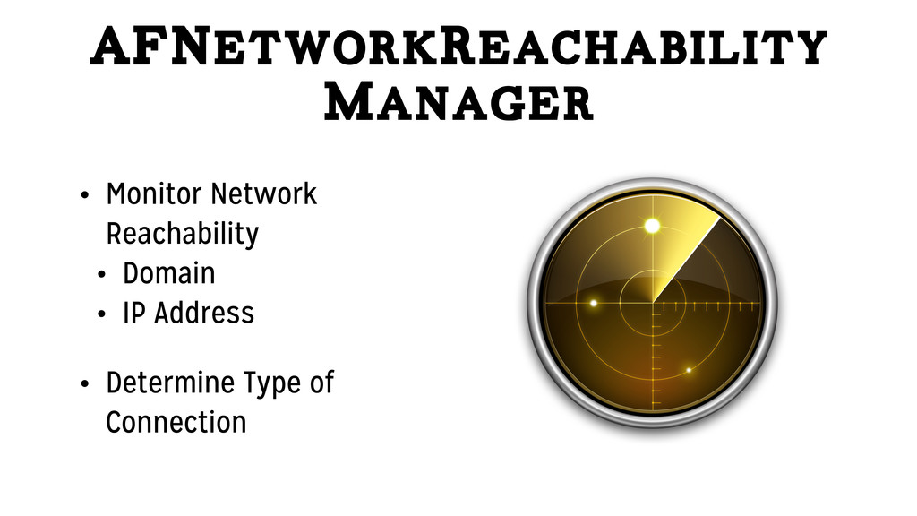 AFNetworkReachability Manager • Monitor Network...