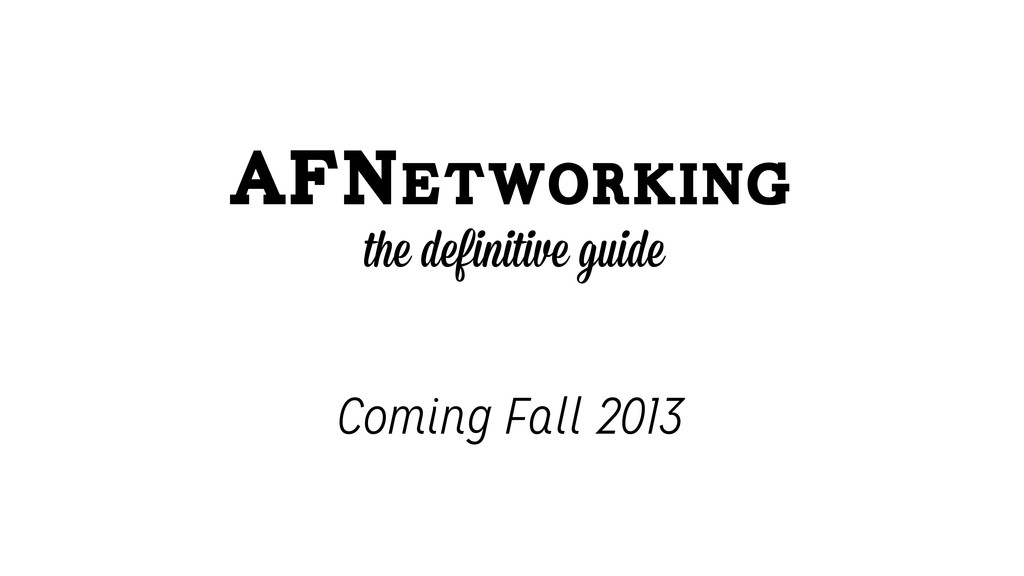 AFNetworking the definitive guide Coming Fall 2...