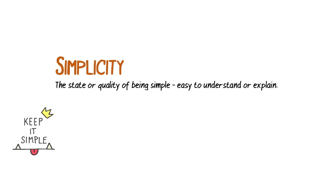 The state or quality of being simple - easy to ...