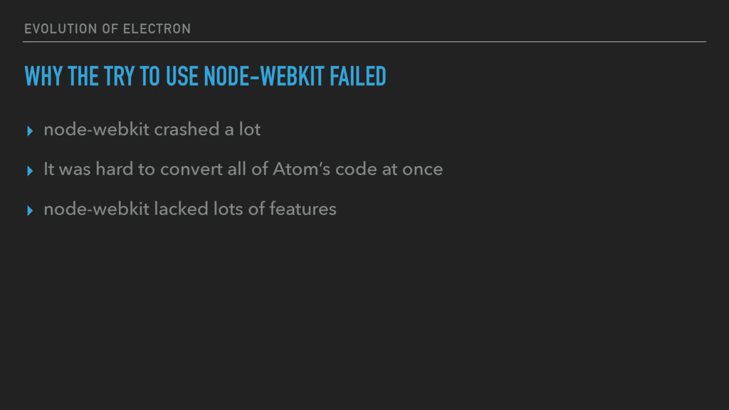 EVOLUTION OF ELECTRON WHY THE TRY TO USE NODE-W...