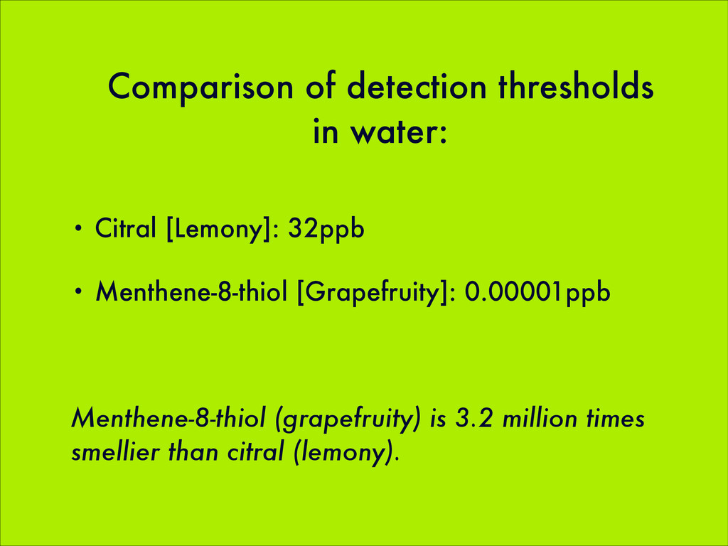 Comparison of detection thresholds in water: • ...