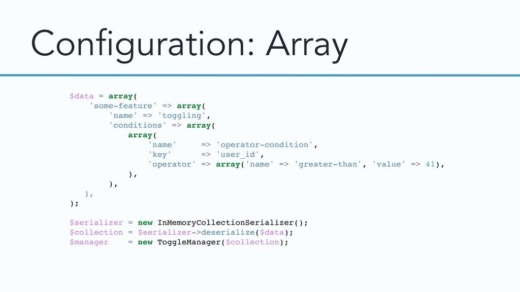 Configuration: Array $data = array( 'some-featu...