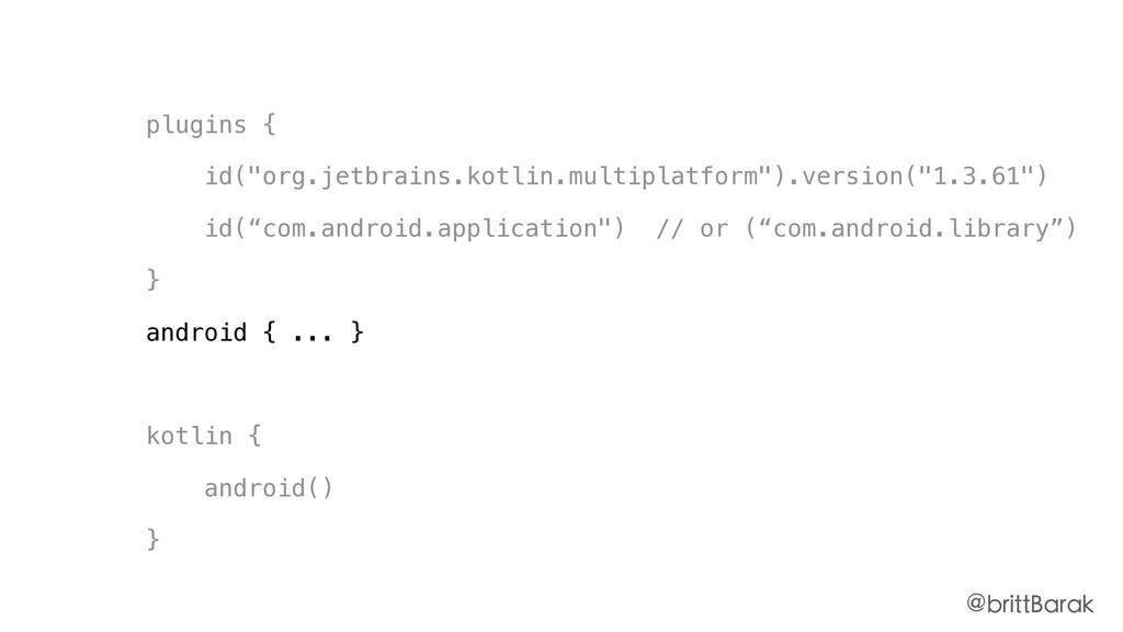 "plugins { id(""org.jetbrains.kotlin.multiplatfor..."