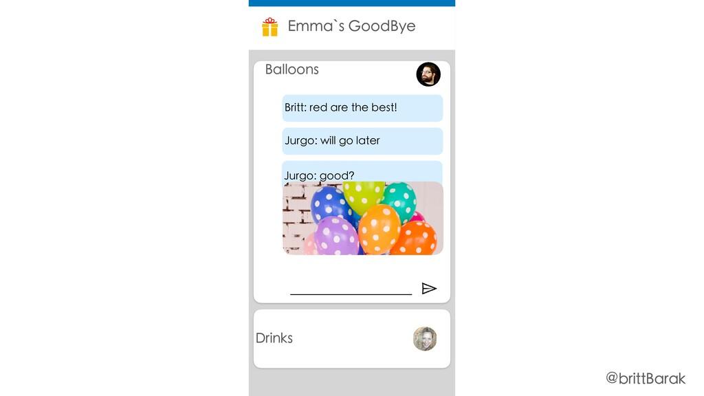 Drinks Emma`s GoodBye Balloons Jurgo: good? Jur...
