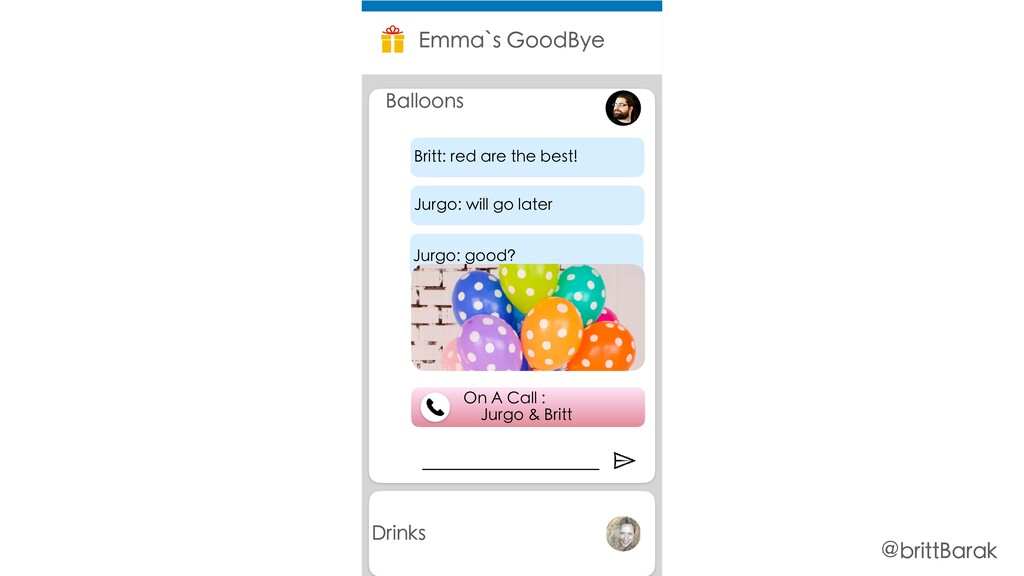 Drinks Emma`s GoodBye Balloons On A Call : Jurg...