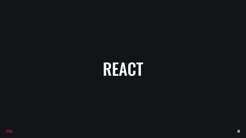 REACT 66