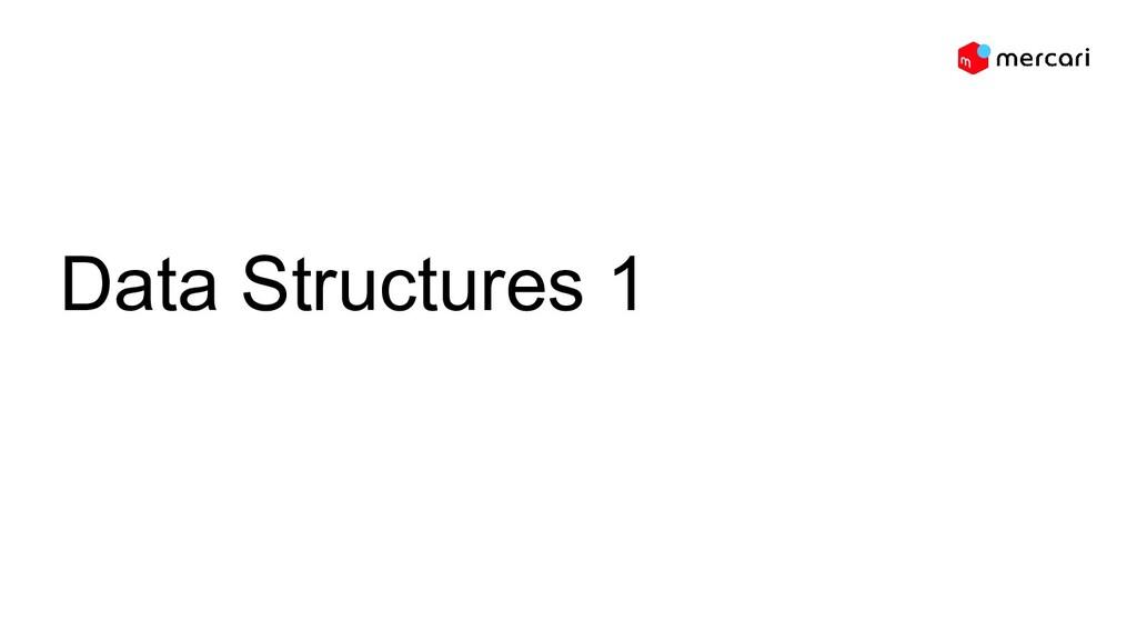 Data Structures 1 Hunter Chen