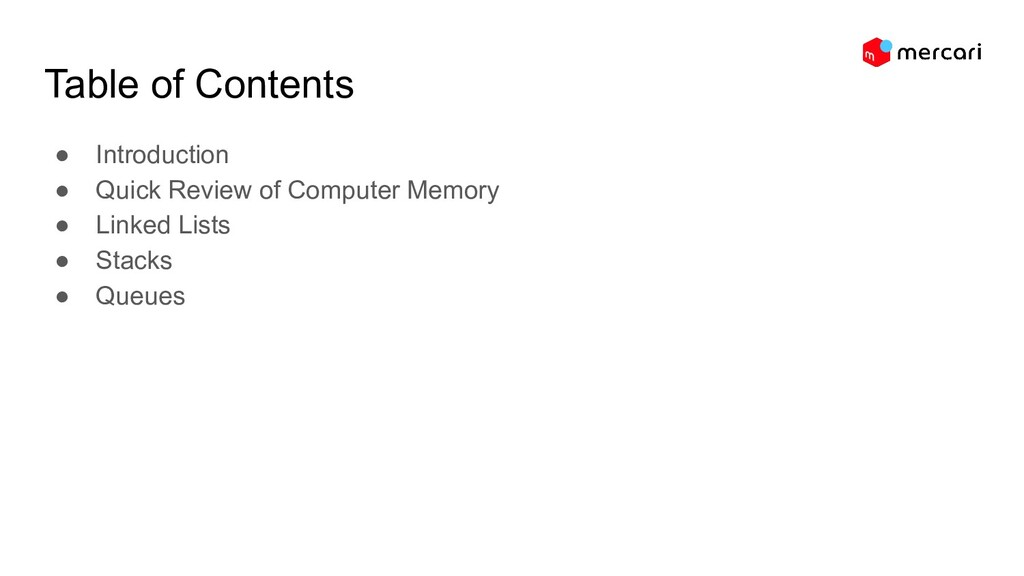 Table of Contents ● Introduction ● Quick Review...