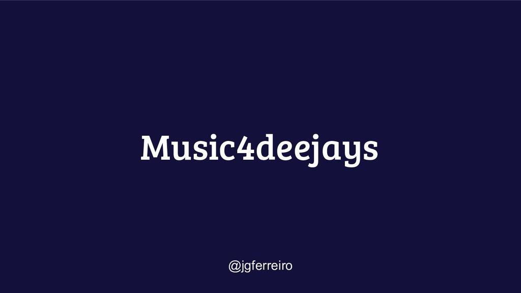 Music4deejays @jgferreiro