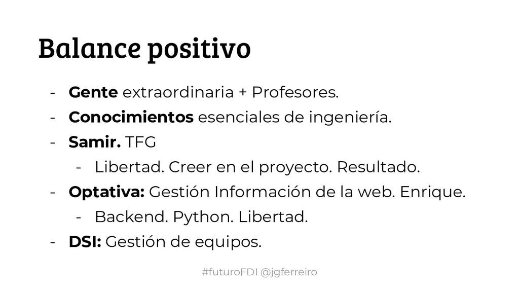 #futuroFDI @jgferreiro Balance positivo - Gente...