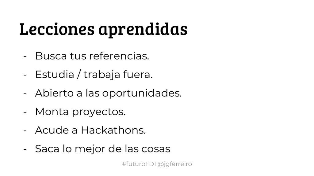 #futuroFDI @jgferreiro - Busca tus referencias....