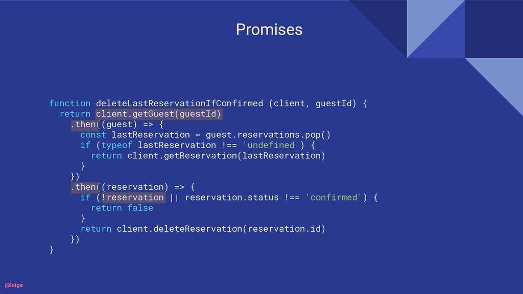Promises function deleteLastReservationIfConfir...